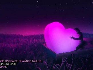 Robbie Rivera Feat. Shawnee Taylor Falling Deeper