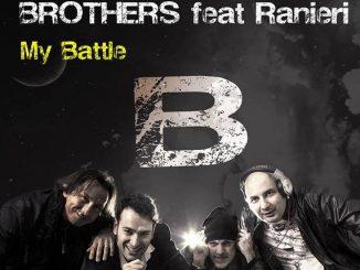 Brothers feat Ranieri My Battle