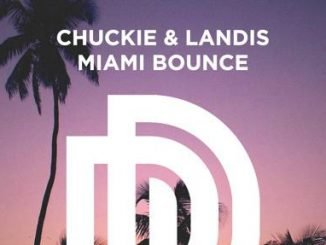 Chuckie Landis – Miami Bounce