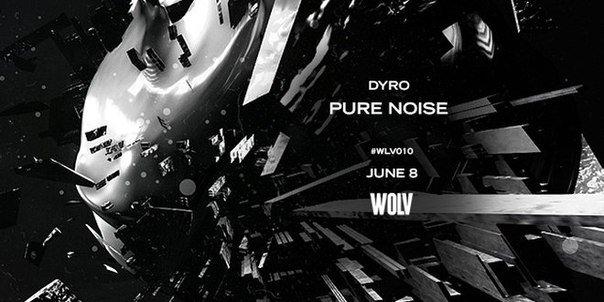Dyro Pure Noise