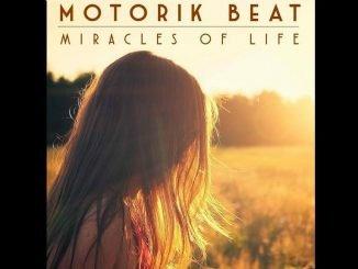Motorik Beat Miracles of Life2