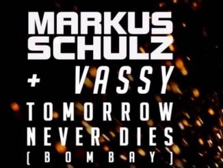 Markus Schulz Vassy Tomorrow Never Dies
