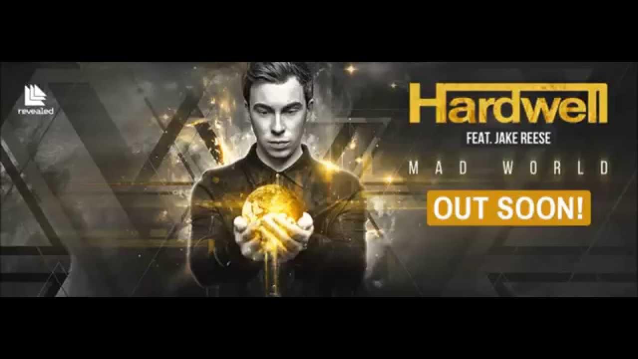 Hardwell feat. Jake Reese Mad World