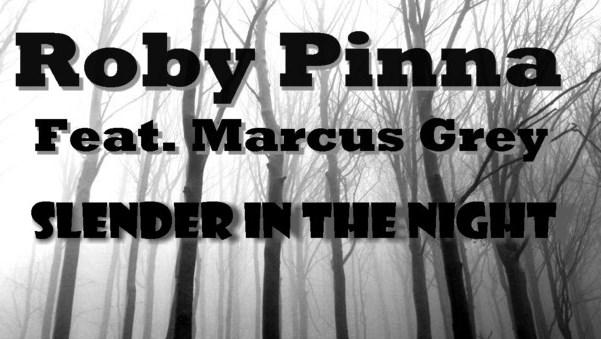 Roby Pinna  Feat. Markus Grey – Slender in the night