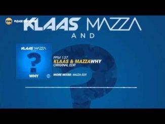 Klaas Mazza – Why