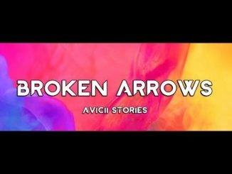 Avicii Broken Arrows
