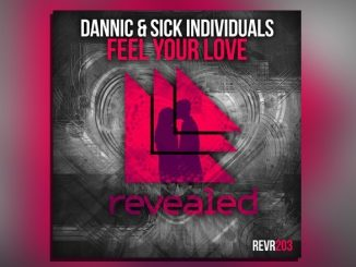 Sick Individuals DANNIC Feel Your Love Website