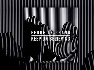 Fedde Le Grand Keep On Believing