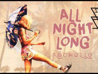 Rochelle All Night Long Original Mix