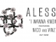 alesso i wanna know