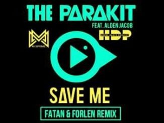 The Parakit feat. Alden Jacob Anchalee – Save Me