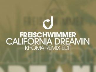 California Dreamin KhoMha Remix