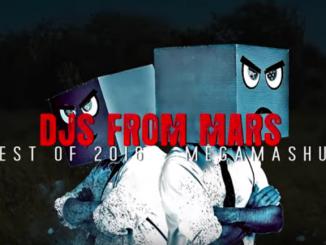 Djs From Mars Best Of 2016 Megamashup