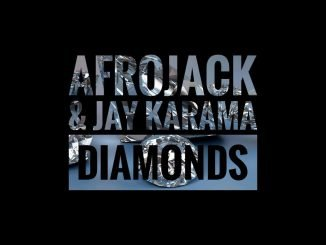Afrojack Jay Karama – Diamonds