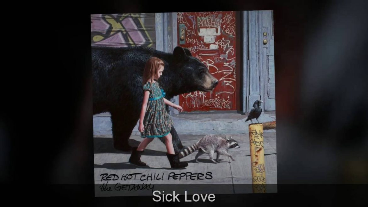 Red Hot Chili Peppers – Sick Love