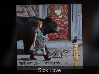 Red Hot Chili Peppers Sick Love