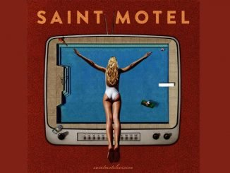 Saint Motel You Can Be You
