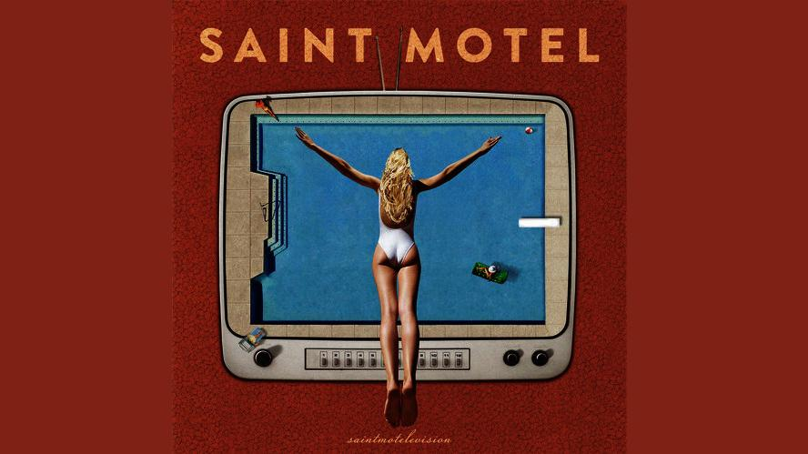 Saint Motel – You Can Be You