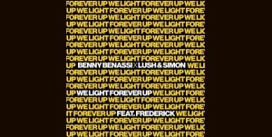 Benny Benassi X Lush & Simon - We Light Forever Up (feat. Frederick)