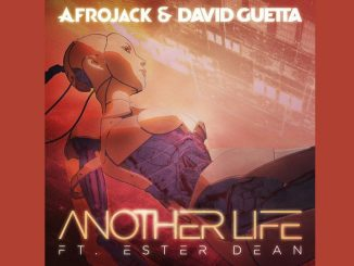 Afrojack David Guetta Another Life