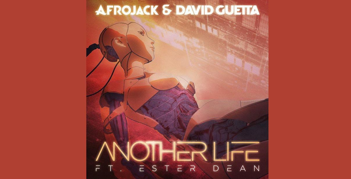 Afrojack David Guetta Another Life