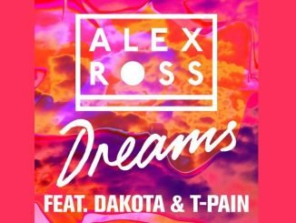 Alex Ross Dreamsft. Dakota T Pain