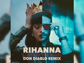 Rihanna Love On The Brain Don Diablo Remix