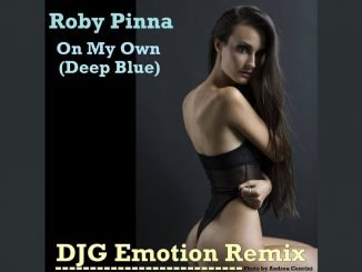 Roby Pinna On My Own DJG Emotion Remix