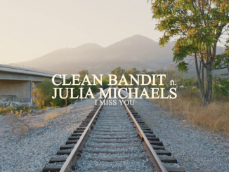 Clean Bandit I Miss You