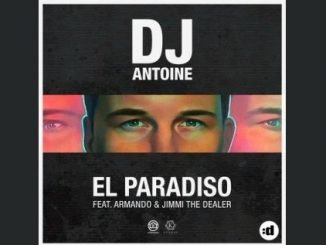 DJ Antoine feat. Armando Jimmi The Dealer El Paradiso