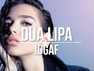 Dua Lipa IDGAF