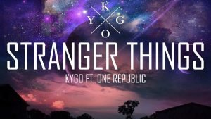 Kygo feat. OneRepublic Stranger Things