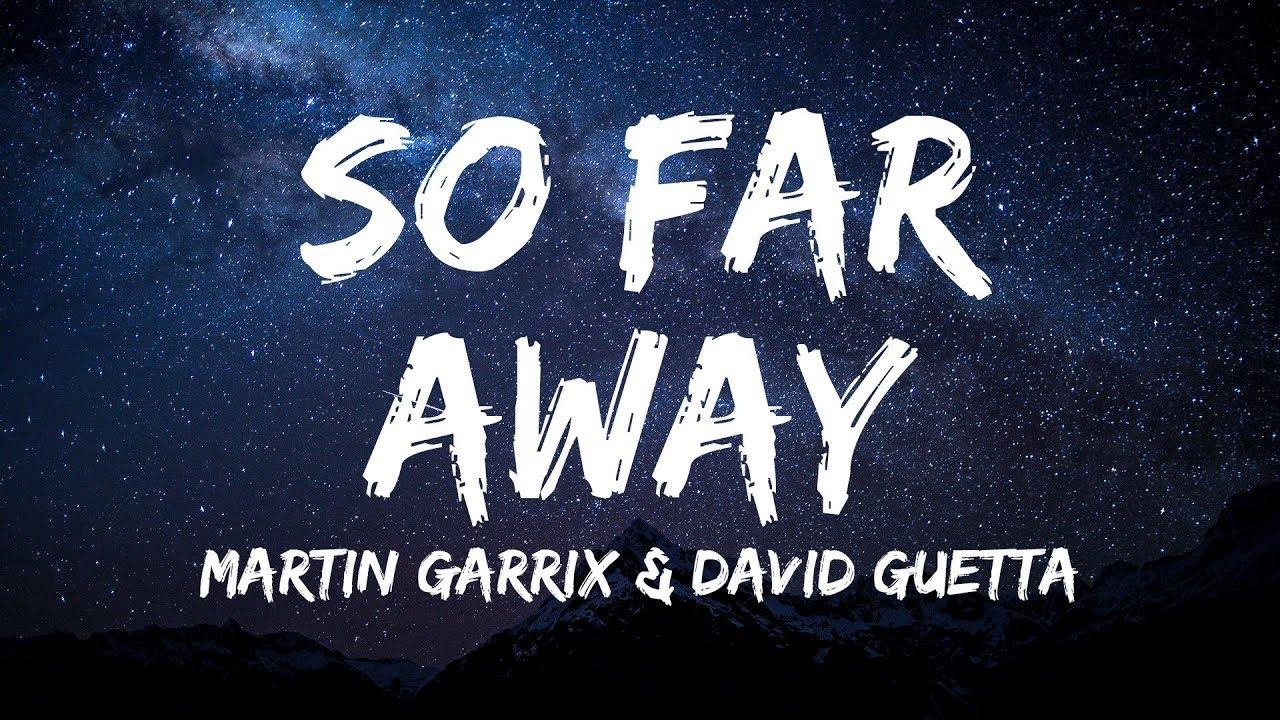 Martin Garrix David Guetta So Far Away