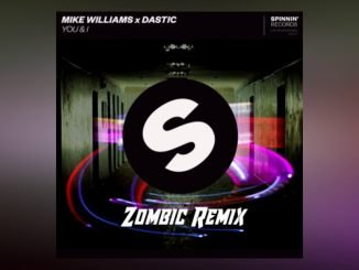 Mike Williams x Dastic You I