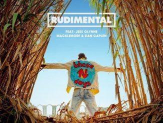 Rudimental These Days feat. Jess Glynne Macklemore Dan Caplen
