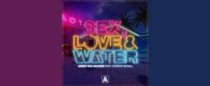 Armin van Buuren feat. Conrad Sewell Sex Love Water
