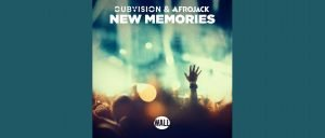 DubVision Afrojack – New Memories