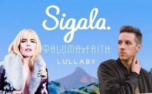 Paloma Faith Sigala Lullaby