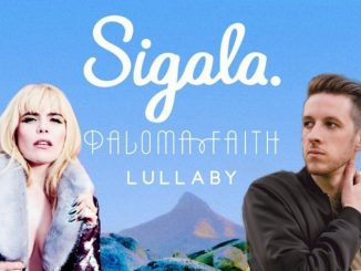 Paloma Faith Sigala Lullaby