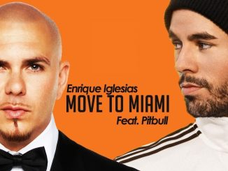 Enrique Iglesias ft. Pitbull MOVE TO MIAMI