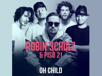 Robin Schulz Piso 21 Oh Child