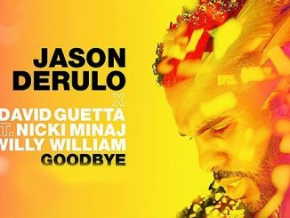 Jason Derulo Goodbye feat. Nicki Minaj David Guetta Willy William