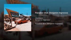 Ofenbach Paradise feat. Benjamin Ingrosso
