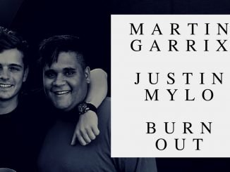Martin Garrix Justin Mylo Burn Out