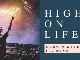 MARTIN GARRIX FEAT BONN HIGH ON LIFE