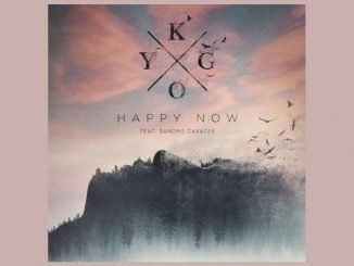 Kygo feat. Sandro Cavazza Happy Now