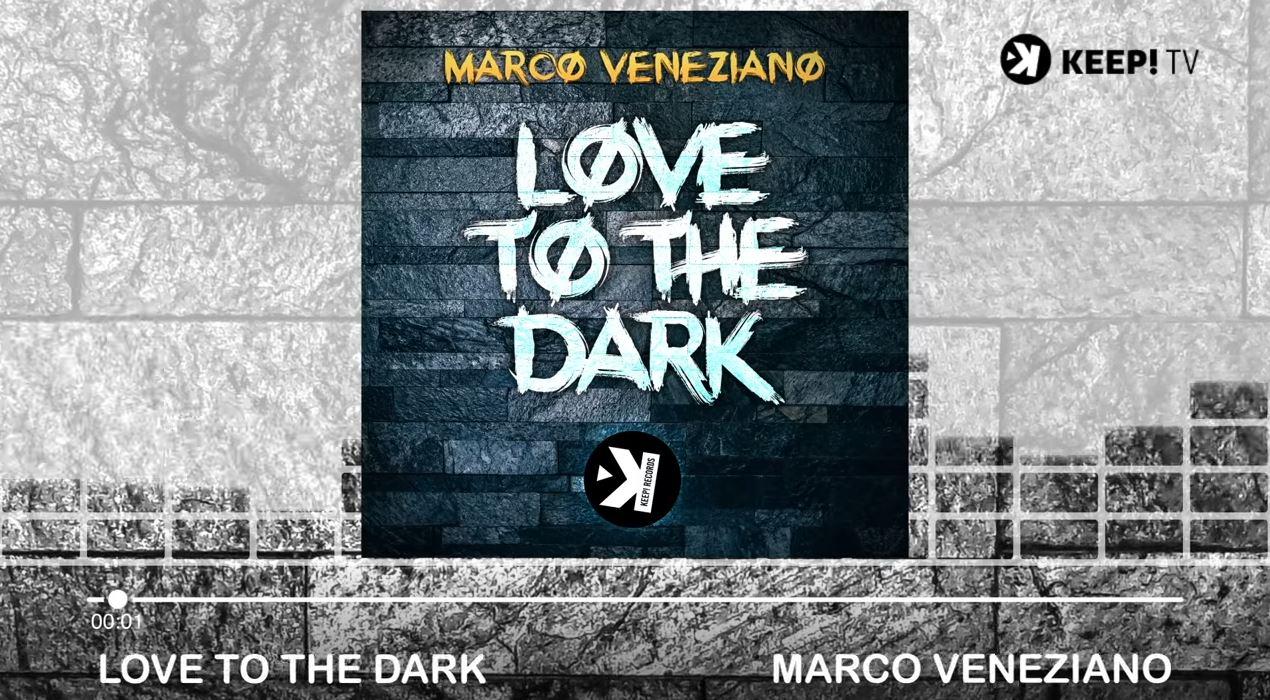 Marco Veneziano Love To The Dark