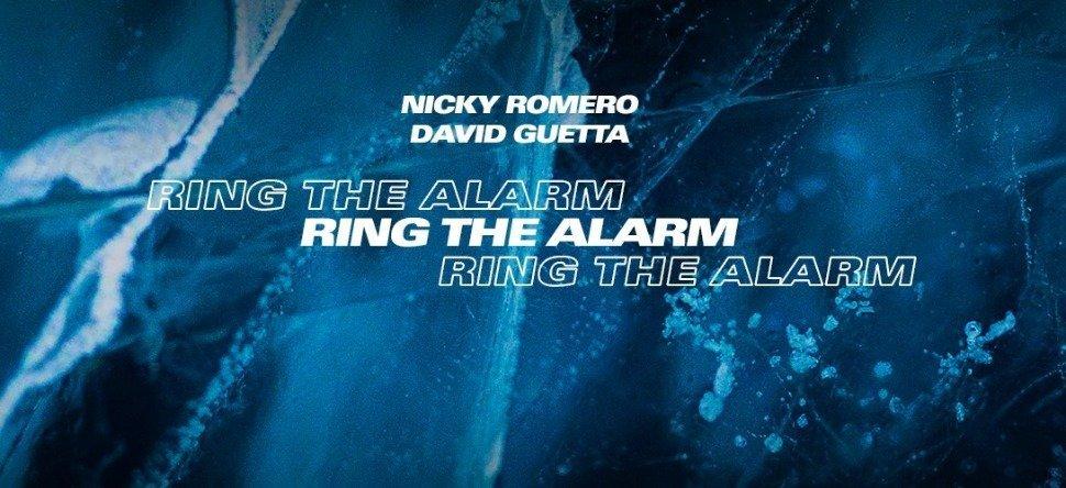 Nicky Romero David Guetta Ring The Alarm