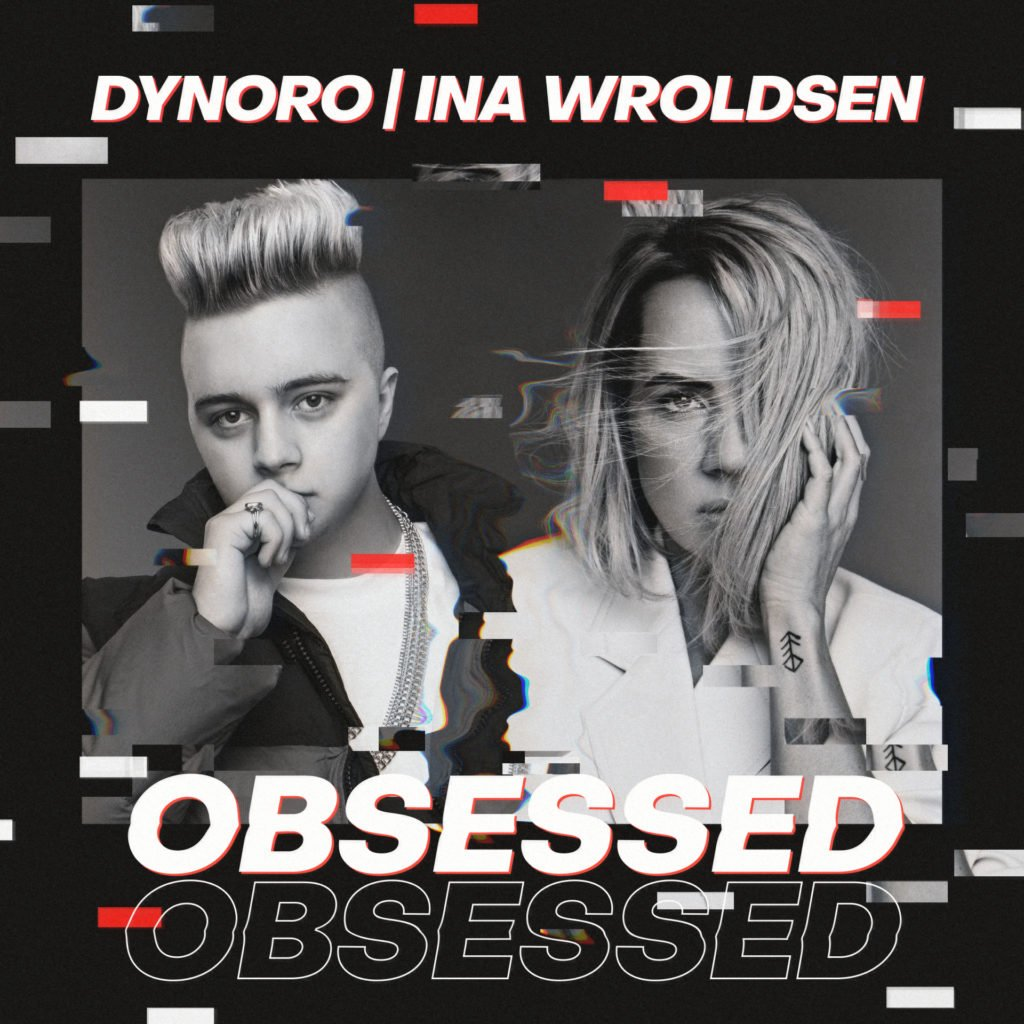Dynoro Ina Wroldsen Obsessed