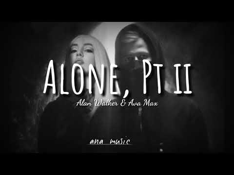 Alan Walker, Ava Max – Alone, Pt. II